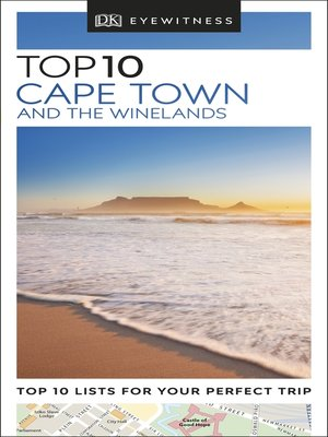 cover image of DK Eyewitness Top 10 Cape Town and the Winelands