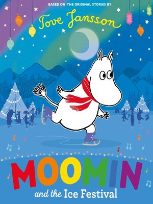 cover image of Moomin and the Ice Festival