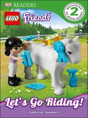 cover image of LEGO® Friends: Let's Go Riding