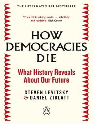 cover image of How Democracies Die