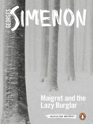 cover image of Maigret and the Lazy Burglar