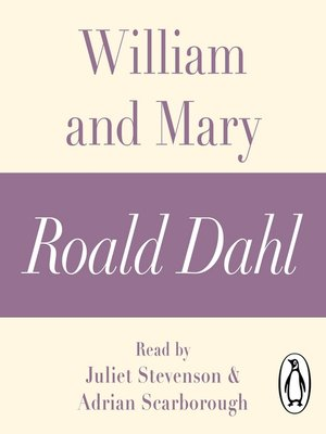 cover image of William and Mary (A Roald Dahl Short Story)
