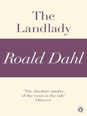 the landlady poem Transcript of roald dahl's the landlady post-reading foreshadowing roald dahl gave you lots of clues along the way that hinted at future events  read this famous poem by robert frost identify: a character's motive b theme read and discuss now.