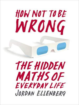 cover image of How Not to Be Wrong