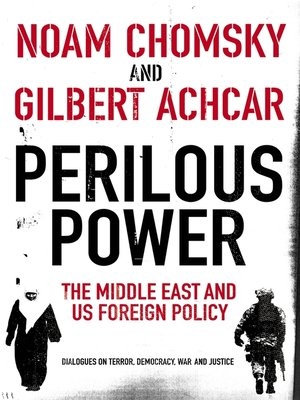 cover image of Perilous Power: the Middle East and U.S. Foreign Policy