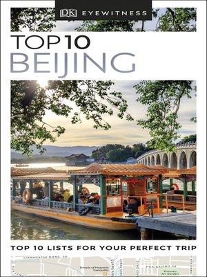 cover image of DK Eyewitness Top 10 Beijing