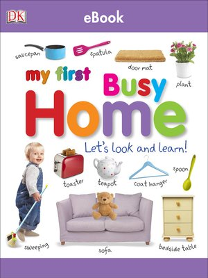 cover image of My First Busy Home Let's Look and Learn!