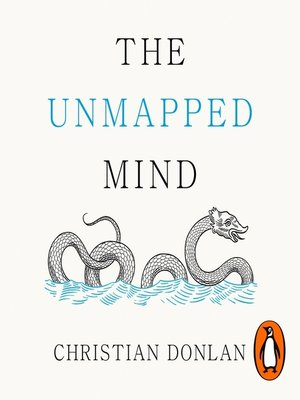 cover image of The Unmapped Mind