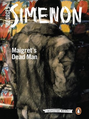 cover image of Maigret's Dead Man