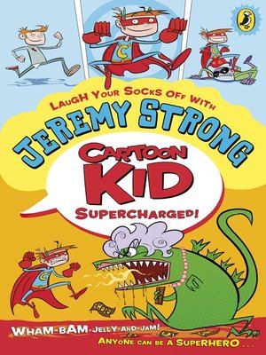cover image of Cartoon Kid--Supercharged!