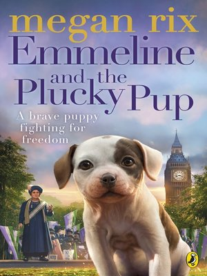 cover image of Emmeline and the Plucky Pup