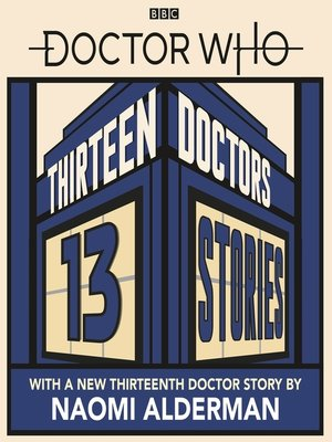 cover image of Thirteen Doctors 13 Stories