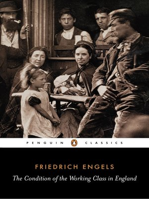 cover image of The Condition of the Working Class in England