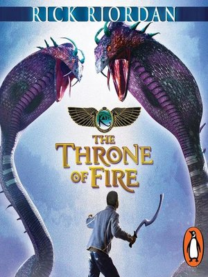 cover image of The Throne of Fire (The Kane Chronicles Book 2)