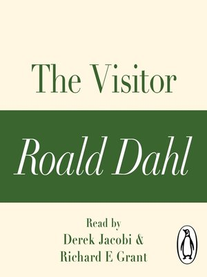 cover image of The Visitor (A Roald Dahl Short Story)