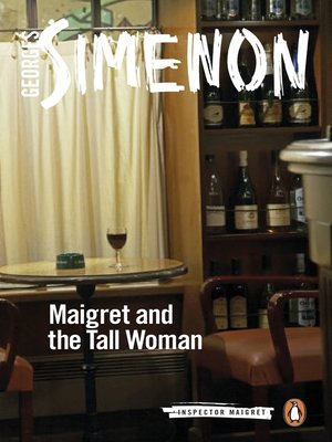 cover image of Maigret and the Tall Woman