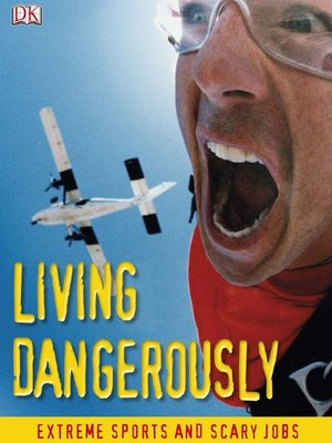 cover image of Living Dangerously