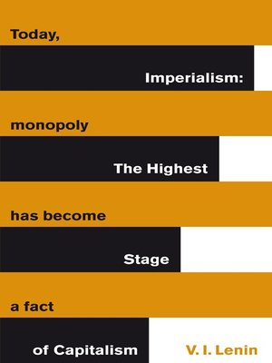 cover image of Imperialism:  the Highest Stage of Capitalism
