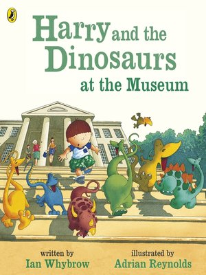 cover image of Harry and the Dinosaurs at the Museum