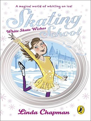 cover image of Skating School:  White Skate Wishes