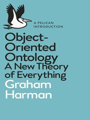 cover image of Object-Oriented Ontology