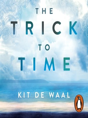 cover image of The Trick to Time