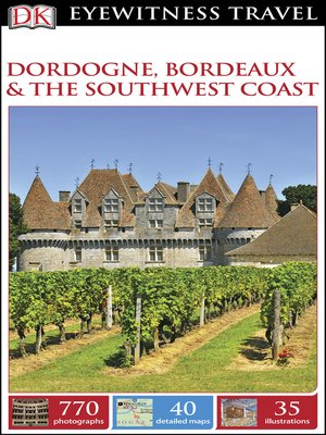 cover image of DK Eyewitness Travel Guide Dordogne, Bordeaux and the Southwest Coast
