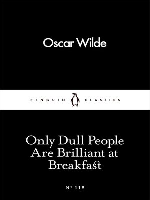cover image of Only Dull People Are Brilliant at Breakfast