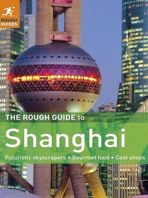 The rough guide to shanghai ebook by rough guides 9780241318911.