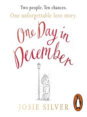 One Day in December by Josie Silver · OverDrive (Rakuten OverDrive