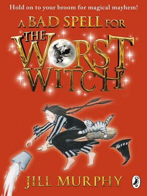 cover image of A Bad Spell for the Worst Witch