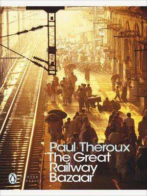 cover image of The Great Railway Bazaar