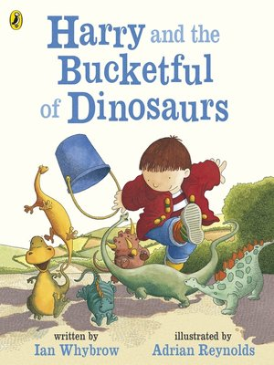cover image of Harry and the Bucketful of Dinosaurs