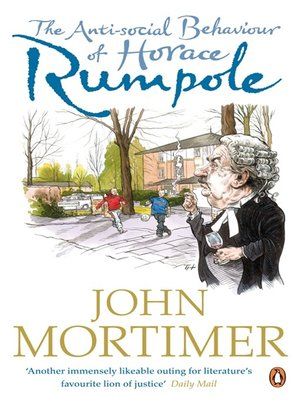 cover image of The Anti-social Behaviour of Horace Rumpole
