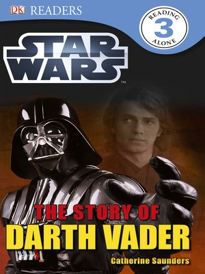 cover image of Star Wars: The Story of Darth Vader