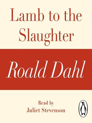 cover image of Lamb to the Slaughter (A Roald Dahl Short Story)