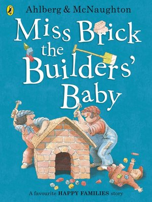 cover image of Miss Brick the Builders' Baby