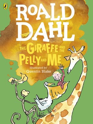 roald dahl the giraffe and the pelly and me pdf