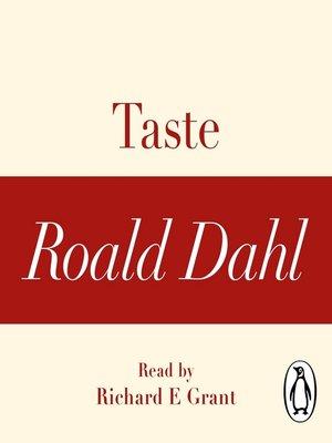 cover image of Taste (A Roald Dahl Short Story)