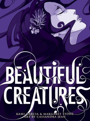 cover image of Beautiful Creatures: The Manga