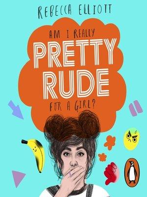 cover image of Pretty Rude
