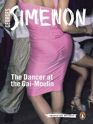 cover image of The Dancer at the Gai-Moulin
