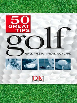 cover image of Golf 50 Great Tips