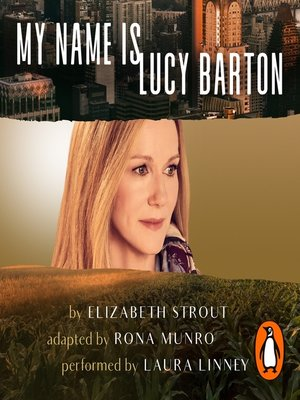 cover image of My Name Is Lucy Barton (Dramatisation)