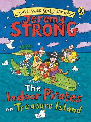 cover image of The Indoor Pirates On Treasure Island