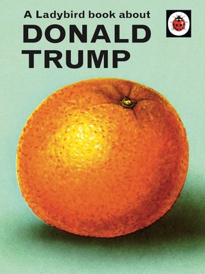 cover image of A Ladybird Book About Donald Trump