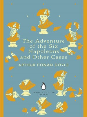 cover image of The Adventure of the Six Napoleons and Other Cases