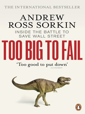 cover image of Too Big to Fail