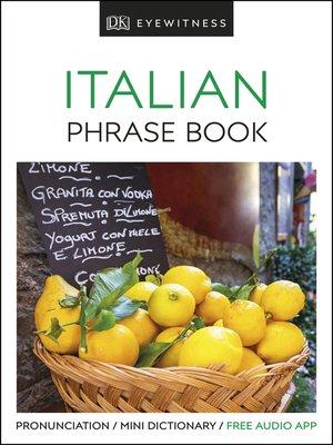 cover image of Eyewitness Travel Phrase Book Italian