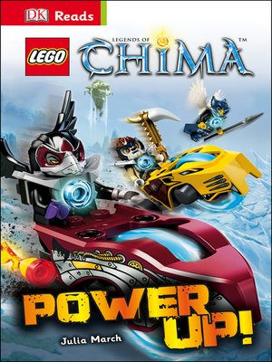cover image of LEGO® Legends of Chima: Power Up!
